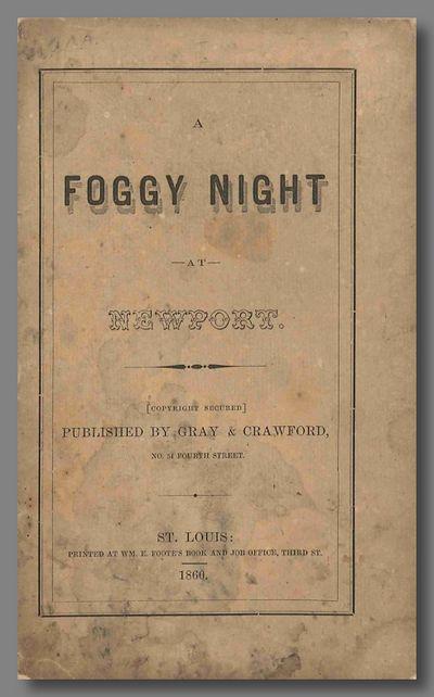 St. Louis: Printed at Wm. E. Foote's Book and Job Office Gray & Crawford, 1860. Original printed wra...