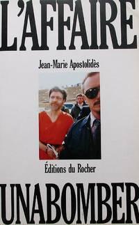 L'affaire Unabomber by  Jean-Marie Apostolidès - Paperback - 1996 - from Librairie La Foret des livres (SKU: R2198)