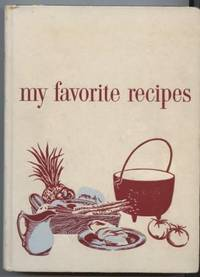 My Favorite Recipes: Culinary Arts Institue