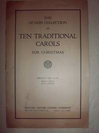 The Ditson Collection of Ten Traditional Carols for Christmas by Various - Paperback - 1914 - from Nocturne Books and Music (SKU: 000386)