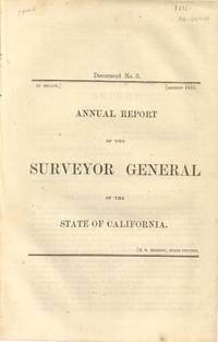 Annual Report of the Surveyor General of the State of California 1855