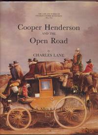 Cooper Henderson and the Open Road by  Charles: Lane - First Edition - 1984 - from Peter M Daly and Biblio.co.uk