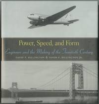 image of Power, Speed, and Form: Engineers and the Making of the Twentieth Century