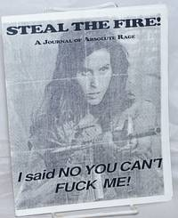 image of Steal the Fire! A Journal of Absolute Rage