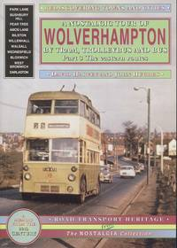 A Nostalgic Tour of Wolverhampton by Tram, Trolleybus and Bus Part 3 - The Eastern Routes (Road Transport Heritage)