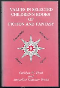 Values in Selected Children's Books of Fiction and Fantasy