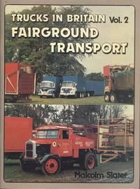 Fairground Transport (Trucks in Britain Vol.2)