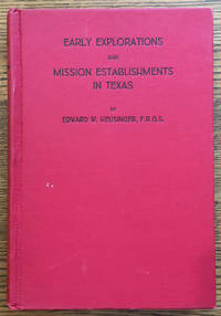 Early Explorations and Mission Establishments in Texas