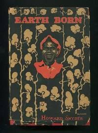 Earth-born; a novel of the plantation