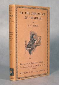 At The Shrine Of St. Charles, Stray Papers On Lamb Brought Together For The Centenary Of His Death In 1834