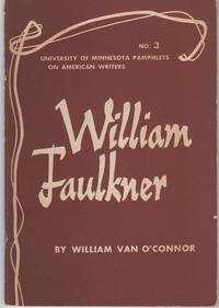 WILLIAM FAULKNER:  Pamphlets on American Writers, Number 3