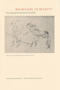 Baudelaire to Beckett: A Century of French Art and Literature