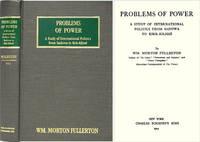 Problems of Power. A Study of International Politics from Sadowa..