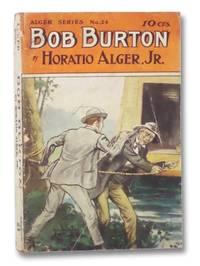 Bob Burton, The Young Ranchman of Missouri (Alger Series No. 24)