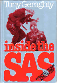 Inside the SAS by  Tony Geraghty - Hardcover - 1980 - from Kenneth Mallory Bookseller. ABAA and Biblio.com