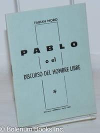 image of Pablo o el discurso del hombre libre