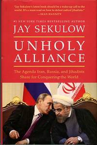 image of Unholy Alliance: The Agenda Iran, Russia, And Jihadists Share For Conquering The World