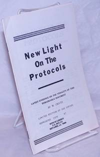 image of New light on the Protocols. Latest evidence on the veracity of the remarkable document