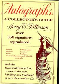 AUTOGRAPHS: A COLLECTOR'S GUIDE