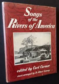 Songs of the Rivers of America (in Dustjacket)