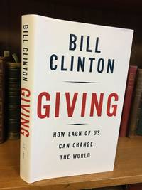 image of GIVING: HOW EACH OF US CAN CHANGE THE WORLD [SIGNED]