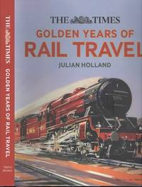 image of The Times Golden Years of Rail Travel