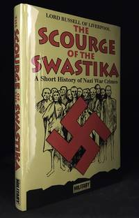 The Scourge of the Swastika; A Short History of Nazi War Crimes