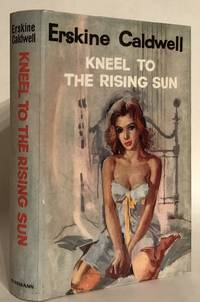 image of Kneel to the Rising Sun and Other Stories.