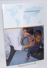 AIDS Healthcare Foundation: who we are [brochure]