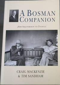 A Bosman Companion from Abjaterskop to Zwingli