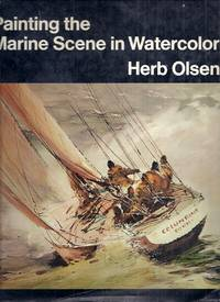 Painting the Marine Scene in Watercolor
