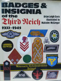 Badges and Insignia of the Third Reich 1933-1945 by  Brian Leigh Davis - Hardcover - Second Printing - 1984 - from Old Saratoga Books and Biblio.com