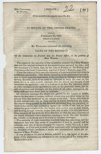 [drop-title] In Senate of the United States. February 18, 1847. Ordered to be printed. Mr. Westcott submitted the following views of the minority of the Committee on Patents and the Patent Office, on the petition of Ross Winans.