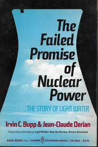 image of Failed Promise of Nuclear Power: Story of Light Water