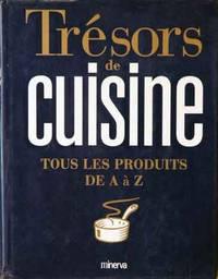 Tresors de Cuisine__Tous les Produits de A a Z.
