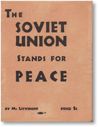 The Soviet Union Stands For Peace