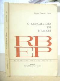 O Gonçalvismo Em Pitangui - História De Trinta Anos De Domínio Político