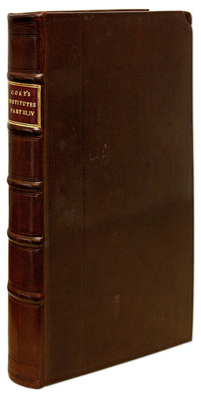 1680. Early Editions of Coke's Third and Fourth Institutes in a Handsome Binding Coke, Sir Edward . ...