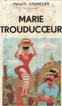 Marie trouducoeur