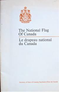The National Flag of Canada/Le Drapeau National Du Canada