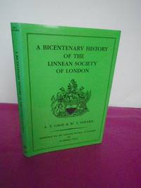 A Bicentenary History of the Linnaean Society of London [signed By the Author, W.T. Stearn]