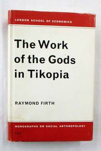 image of The Work of the Gods in Tikopia  (London School of Economics Monographs on Social Anthropology Nos 1 and 2)