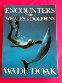 ENCOUNTERS WITH WHALES AND DOLPHINS