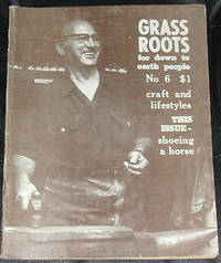 image of Grass Roots.  Craft and Self-Sufficiency for Down to Earth People. No. 6