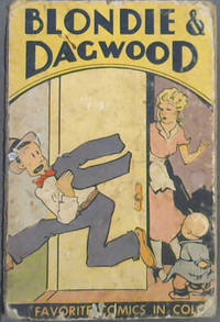 Blondie & Dagwood - From the Famous Newspaper Cartoon