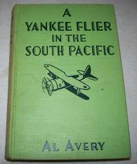 A Yankee Flier in the South Pacific