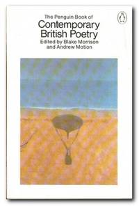 The Penguin Book Of Contemporary British Poetry