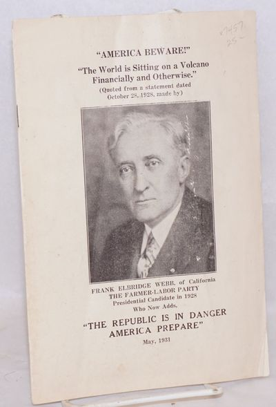 Washington: The Anderson Printery, 1931. Pamphlet. 16p., worn wraps. Webb was the Farmer-Labor Party...