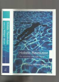 Holistic Revolution, the Essential New Age Reader