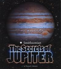 Secrets of Jupiter (Planets) by  Thomas K Adamson - Paperback - from World of Books Ltd (SKU: GOR010346757)